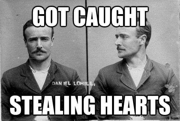 got caught stealing hearts - got caught stealing hearts  Ridiculously Photogenic 19th Century Criminal
