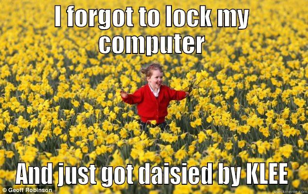 I FORGOT TO LOCK MY COMPUTER AND JUST GOT DAISIED BY KLEE Misc