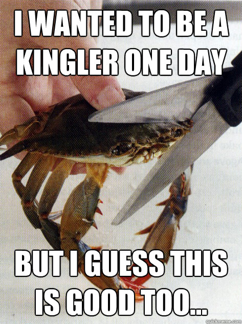 I wanted to be a Kingler one day But I guess this is good too...  Optimistic Crab