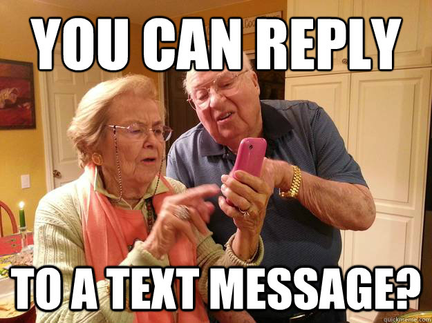 You can reply to a text message?