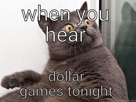 WHEN YOU HEAR DOLLAR GAMES TONIGHT conspiracy cat