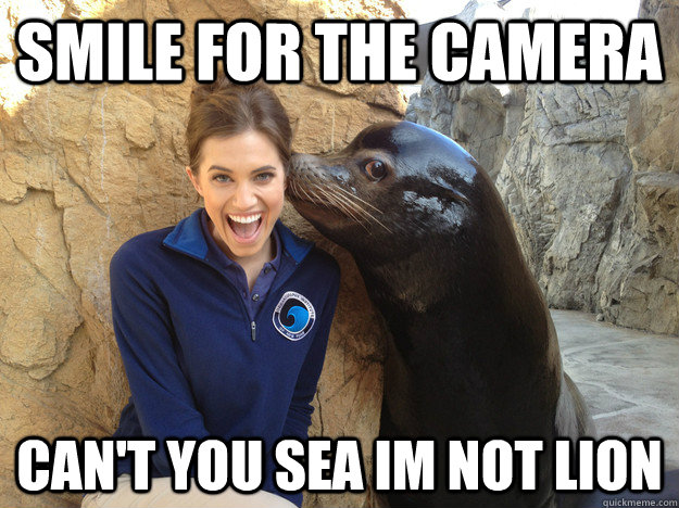 Smile for the camera Can't you sea im not lion - Smile for the camera Can't you sea im not lion  Crazy Secret