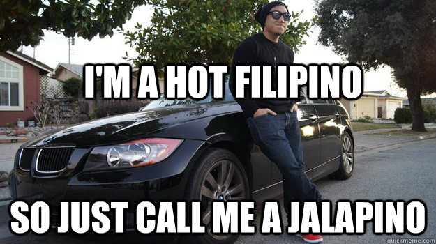 Funny Memes About School Tagalog : I m a hot filipino so just call me jalapino funny