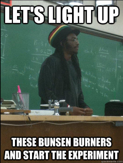 Let's light up these bunsen burners and start the experiment - Let's light up these bunsen burners and start the experiment  Rasta Science Teacher
