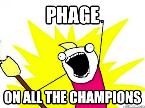 phage on all the champions