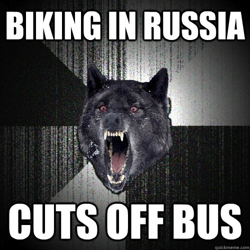 Biking in Russia Cuts off bus - Biking in Russia Cuts off bus  Insanity Wolf