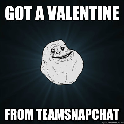 got a valentine from teamsnapchat - got a valentine from teamsnapchat  Forevergreasy