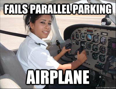 fails Parallel parking airplane - fails Parallel parking airplane  Female achievement