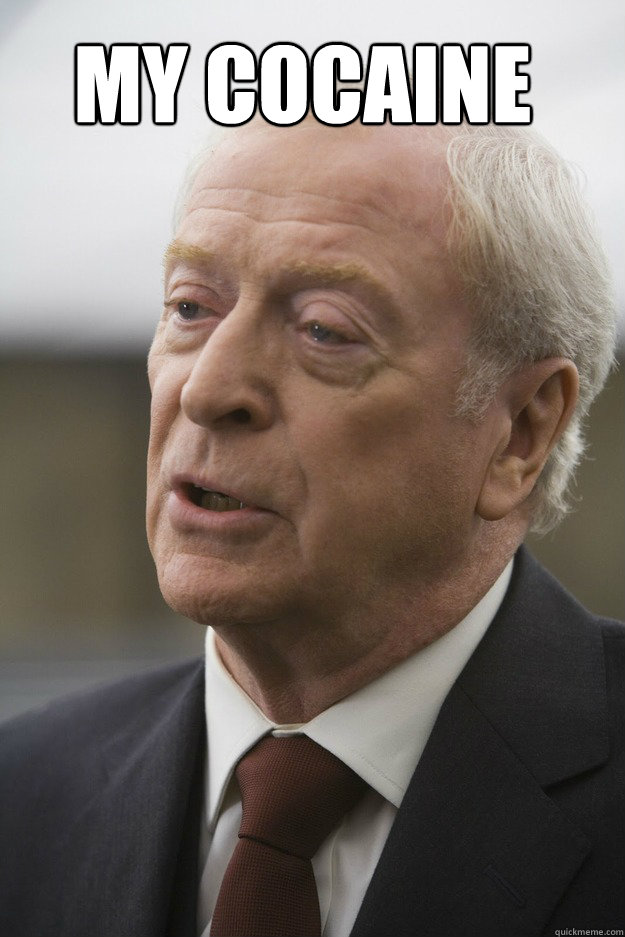 My Cocaine Caption 2 goes here - My Cocaine Caption 2 goes here  Michael Caine