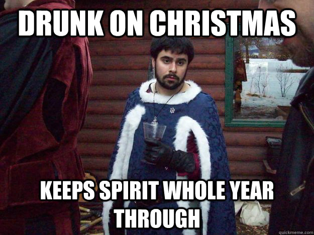 Drunk on christmas keeps spirit whole year through