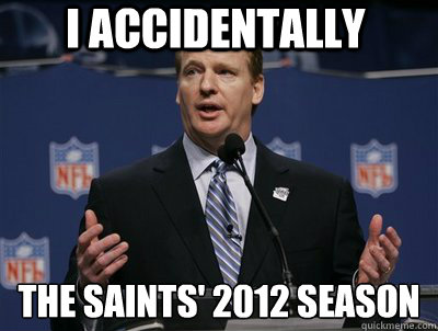 I accidentally The Saints' 2012 Season