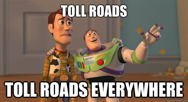 Toll Roads Toll Roads everywhere - Toll Roads Toll Roads everywhere  Marshmallows. Marshmallows everywhere.