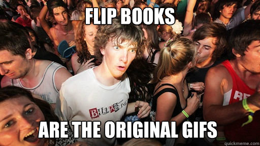 Flip Books Are the original GIFS - Flip Books Are the original GIFS  Misc