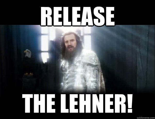 Release The LEhner!
