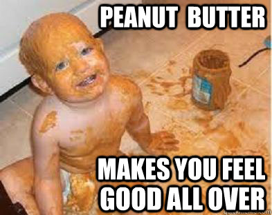 Image result for peanut butter meme