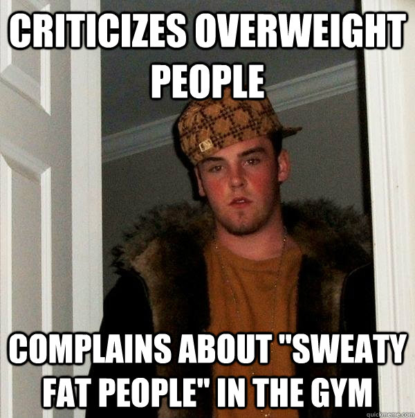 criticizes overweight people  complains about