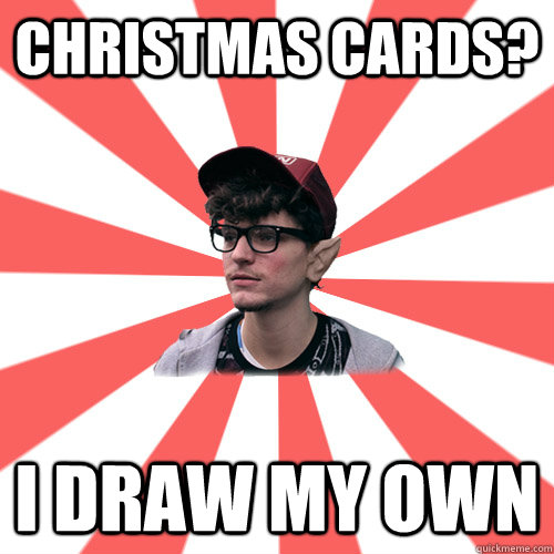 Christmas cards? I draw my own     Hipster Elf