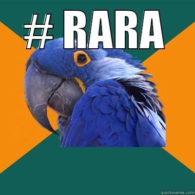 # RARA  Paranoid Parrot