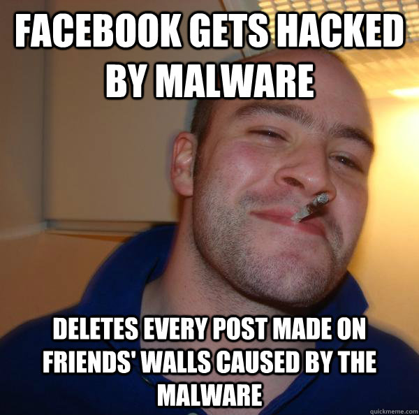 facebook gets hacked by malware deletes every post made on friends' walls caused by the malware - facebook gets hacked by malware deletes every post made on friends' walls caused by the malware  Misc