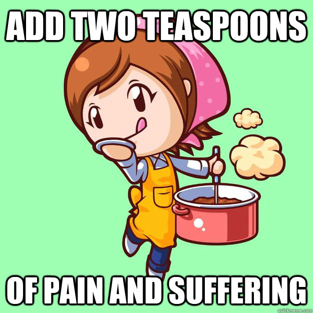 Add two teaspoons of pain and suffering - Add two teaspoons of pain and suffering  Misc