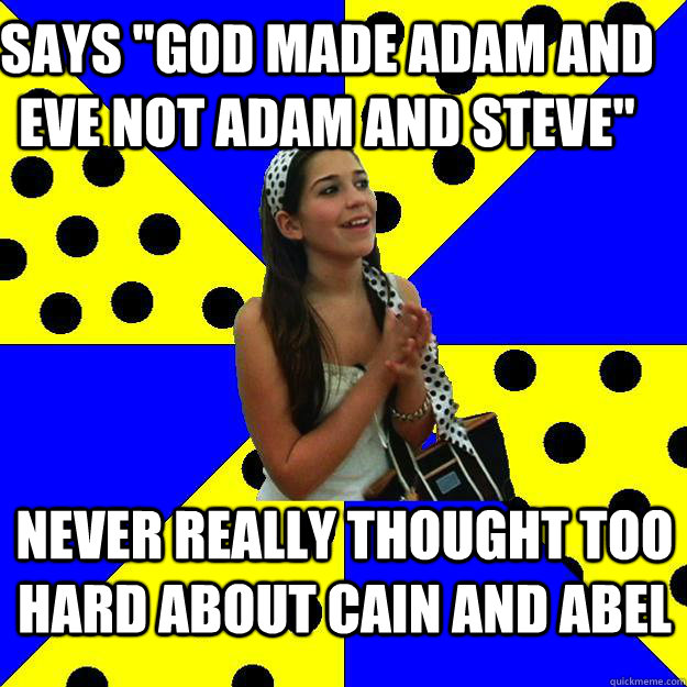 god made adam steve instead adam eve Why did god throw adam & steve out of the garden of eden follow  11  whether it was eve, or steve, it is the same made-up children's tale jea 1 year ago  3 thumbs up  god told them specifically not to eat from the tree of knowledge of good and bad in the middle of the garden but they instead chose to listen to satan.