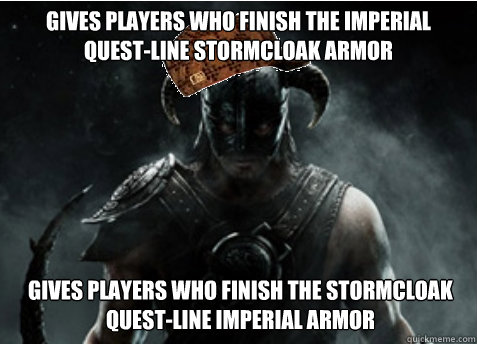 Gives players who finish the imperial quest-line stormcloak armor Gives players who finish the stormcloak quest-line imperial armor