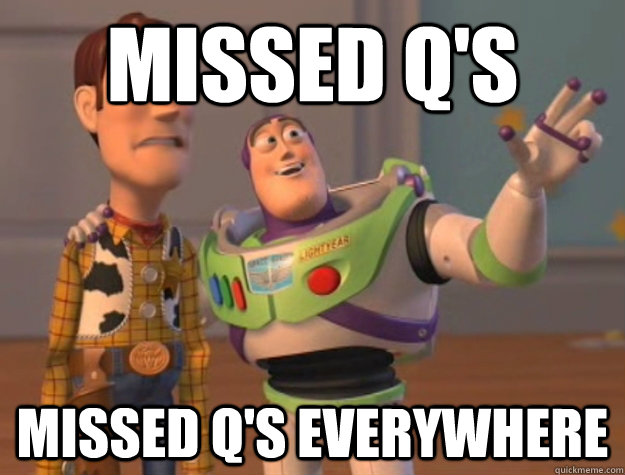 Missed Q's Missed Q's everywhere - Missed Q's Missed Q's everywhere  Buzz Lightyear