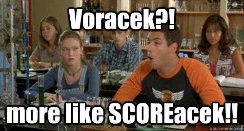 Voracek?! more like SCOREacek!!
