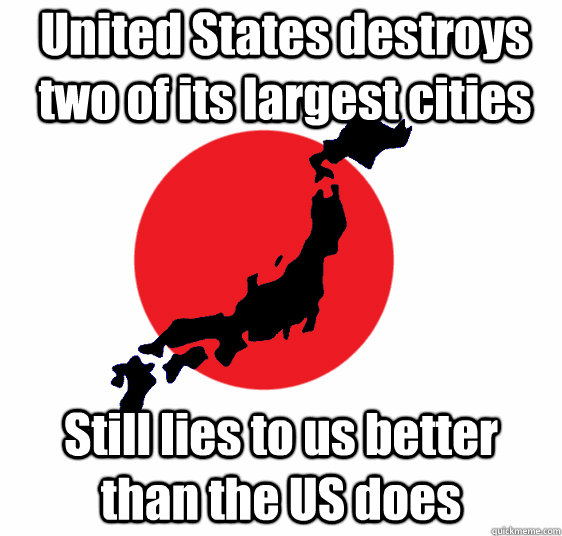 United States destroys two of its largest cities Still lies to us better than the US does
