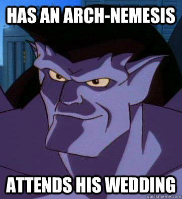 has an arch-nemesis attends his wedding