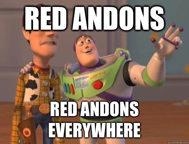Red andons Red andons everywhere - Red andons Red andons everywhere  Buzz Lightyear