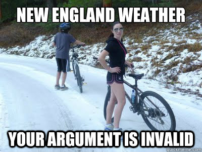 New England Weather Your argument is invalid - New England Weather Your argument is invalid  New England Weather