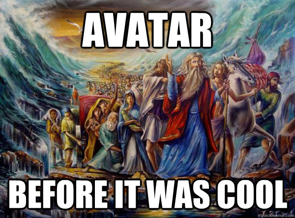 Avatar Before it was cool