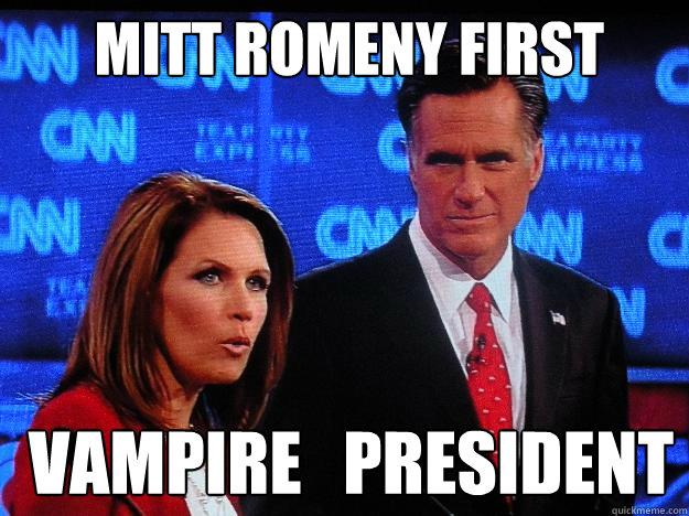 Mitt Romeny First  Vampire   president  Socially Awkward Mitt Romney