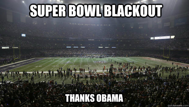 Super Bowl Blackout thanks obama