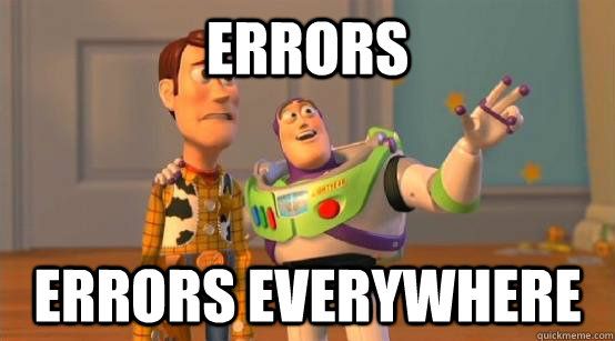 Errors  Errors everywhere