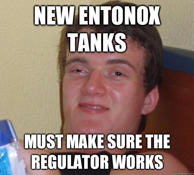 New Entonox tanks Must make sure the regulator works  - New Entonox tanks Must make sure the regulator works   Misc