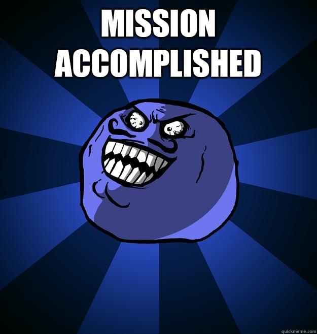 Mission accomplished  - Mission accomplished   Misc