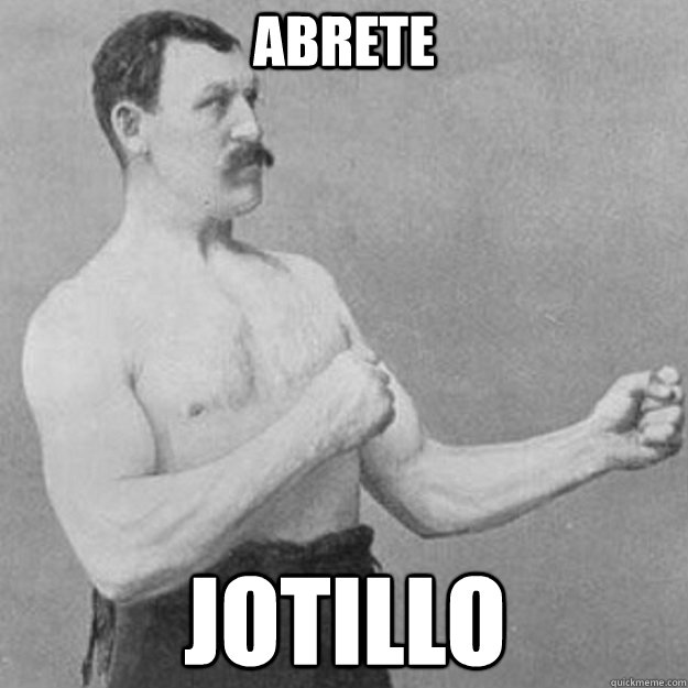 abrete jotillo - abrete jotillo  overly manly man