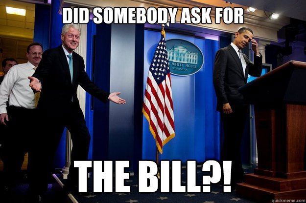 did somebody ask for The bill?!  - did somebody ask for The bill?!   Misc