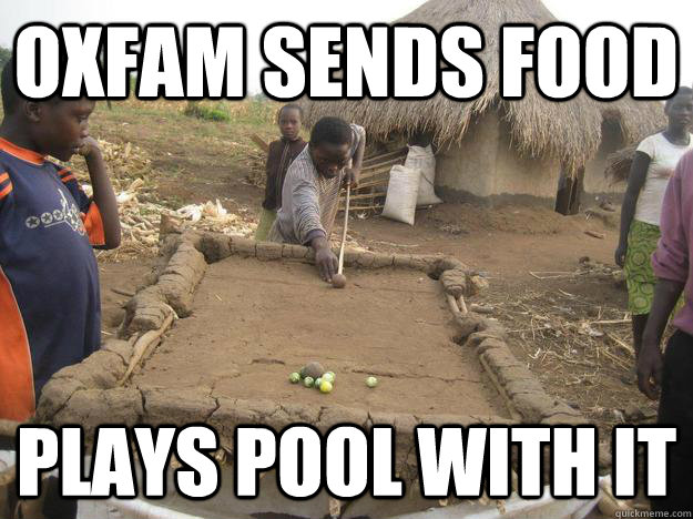 Oxfam sends food Plays pool with it