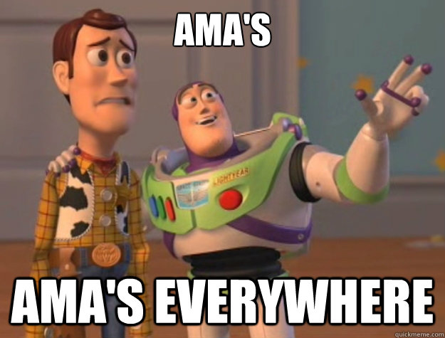 AMA's AMA's Everywhere