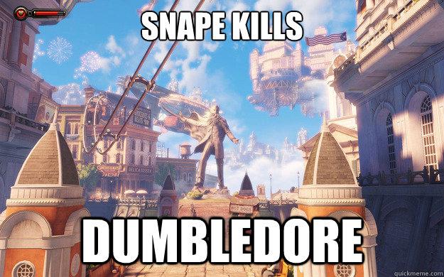 Snape kills Dumbledore  Bioshock Infinite