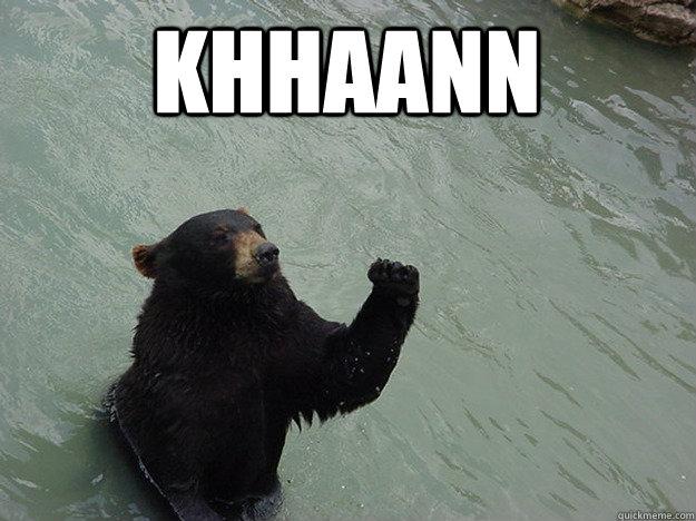 KHHAANN   Vengeful Bear