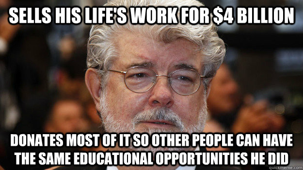 Sells his life's work for $4 billion Donates most of it so other people can have the same educational opportunities he did