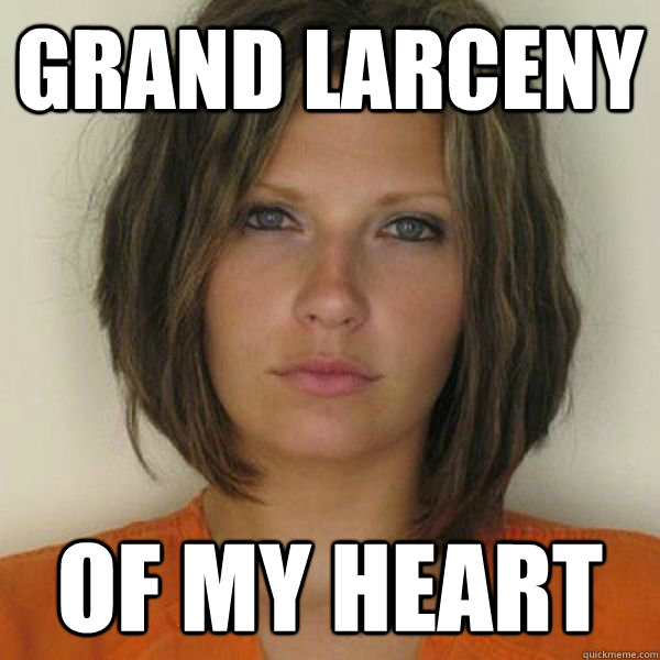 Grand Larceny  Of My Heart - Grand Larceny  Of My Heart  Attractive Convict