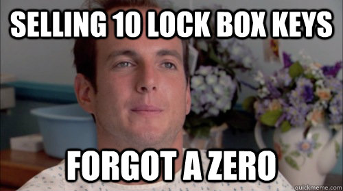 selling 10 lock box keys forgot a zero - selling 10 lock box keys forgot a zero  Ive Made a Huge Mistake