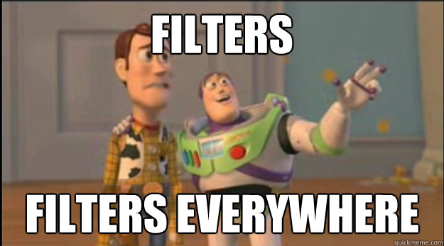 Filters filters everywhere