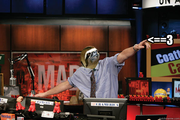 <==3  Mad Karma with Jim the Sloth