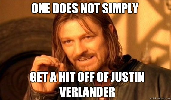 One does not simply Get a hit off of Justin Verlander - One does not simply Get a hit off of Justin Verlander  Boromir